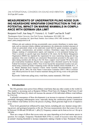 Measurements of underwater piling noise during nearshore windfarm construction in UK: potential impact on harbour porpoise (Phocoena phocoena) and compliance with German UBA limit (PDF)
