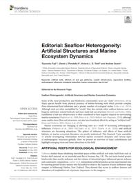 Editorial: Seafloor Heterogeneity: Artificial Structures and Marine Ecosystem Dynamics (PDF)